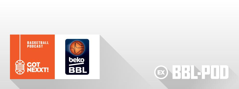 Der BBL-Pod: Das BBL-Top-Four 2016