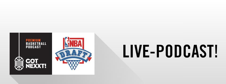 Der Live-Podcast zur NBA Draft 2016