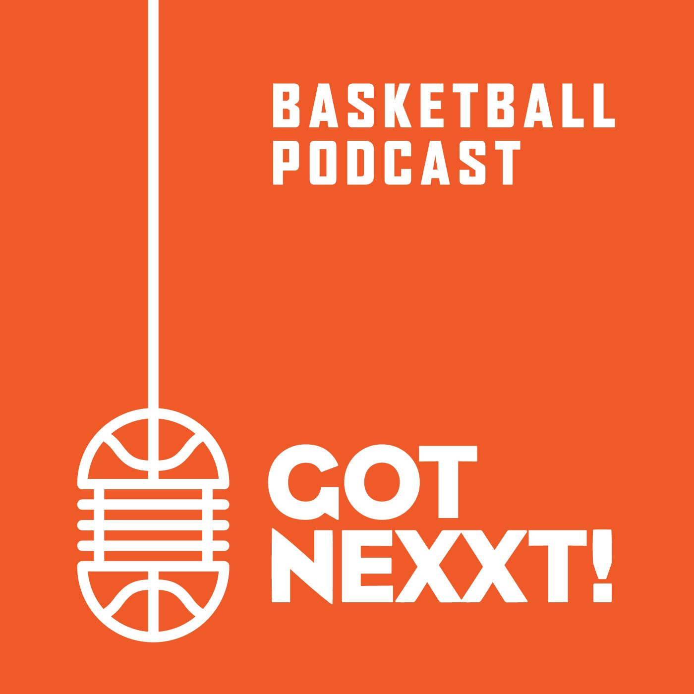 Got Nexxt – Der NBA und Basketball Podcast